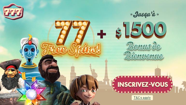 77 Spins Gratuits et un Bonus de Bienvenue de $1500 chez 777 Casino