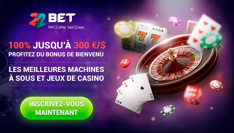 22 Bet Casino - 100% jusqu'à 300 €/$