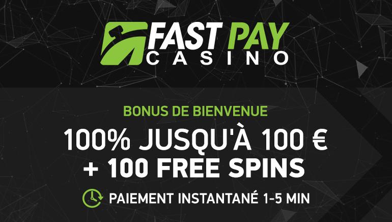 Bonus de €100 & 100 Spins Gratuits pour les Nouveaux Joueurs chez FastPay Casino